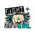 Fight Like A Girl Ovarian Cancer 27.8 Post Cards