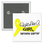 Fight Like A Girl Sarcoma 25.4 Pinback Button