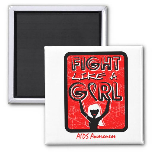 Fight Like A Girl Slogan Sign AIDS 2 Inch Square Magnet