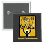 Fight Like A Girl Slogan Sign Appendix Cancer Pins