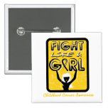 Fight Like A Girl Slogan Sign Childhood Cancer Pins