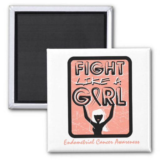 Fight Like A Girl Slogan Sign Endometrial Cancer 2 Inch Square Magnet