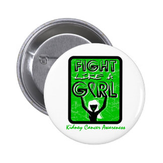 Fight Like A Girl Slogan Sign Kidney Cancer Pinback Button