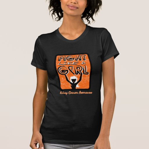 Fight Like A Girl Slogan Sign Kidney Cancer T Shirts