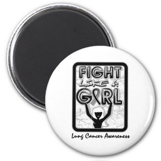 Fight Like A Girl Slogan Sign Lung Cancer Magnet