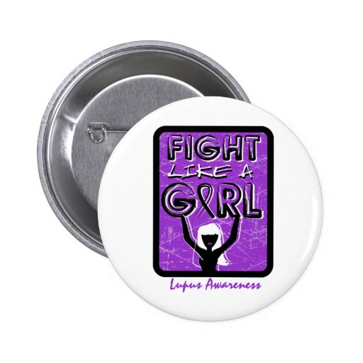 Fight Like A Girl Slogan Sign Lupus Pin