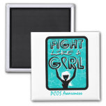 Fight Like A Girl Slogan Sign PCOS Magnet