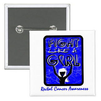 Fight Like A Girl Slogan Sign Rectal Cancer Pin