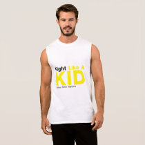 Fight Like A Kid Childhood Cancer Awareness Sleeveless Shirt