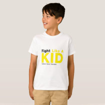 Fight Like A Kid Childhood Cancer Awareness T-Shirt