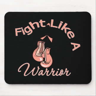Fight Like a Warrior Uterine Cancer Mouse Pad
