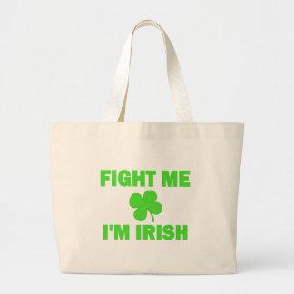 Fight Me I'm Irish Tote Bag