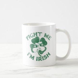 Fight Me I'm Irish Classic White Coffee Mug