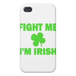 Fight Me I'm Irish Cover For iPhone 4