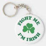 fight me I'm irish Key Chains