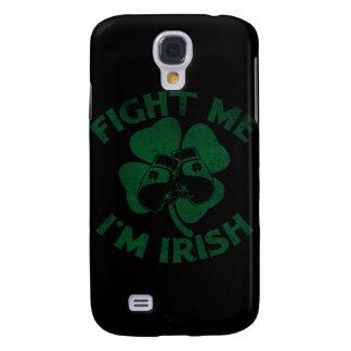 Fight Me I'm Irish Samsung Galaxy S4 Cover