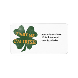 Fight me Im Irish Shamrock Label