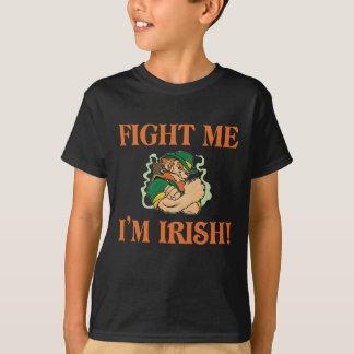 Fight Me I'm Irish T-Shirt