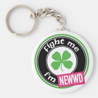 Fight Me I'm Newwd Keychain
