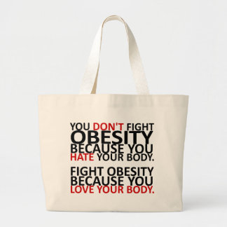 Fight Obesity Large Tote Bag