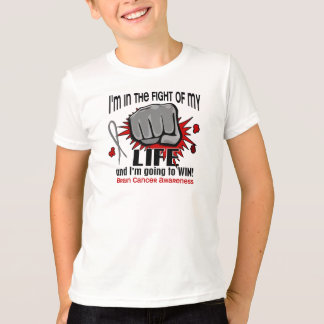 Fight Of My Life 2 Brain Cancer T-Shirt