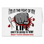 Fight Of My Life 2 Brain Tumor Greeting Card