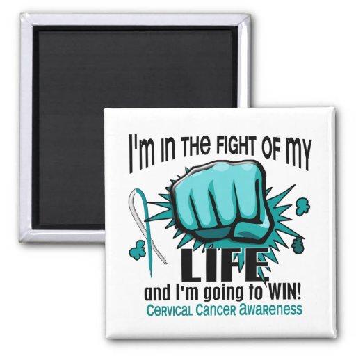 Fight Of My Life 2 Cervical Cancer Fridge Magnets