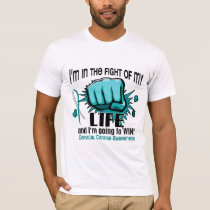 Fight Of My Life 2 Cervical Cancer T-Shirt