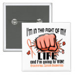 Fight Of My Life 2 Endometrial Cancer Pinback Button