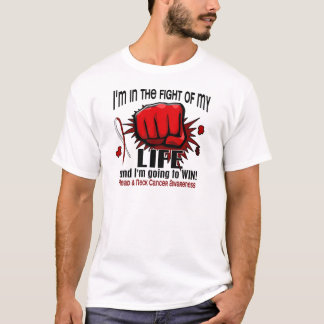 Fight Of My Life 2 Head And Neck Cancer T-Shirt