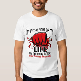 Fight Of My Life 2 Heart Disease Shirt