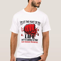 Fight Of My Life 2 Heart Disease T-Shirt