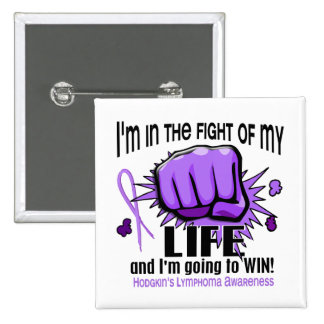 Fight Of My Life 2 Hodgkin's Lymphoma Button