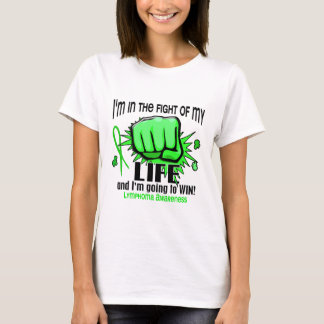 Fight Of My Life 2 Lymphoma T-Shirt