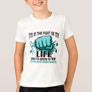 Fight Of My Life 2 PKD T-Shirt