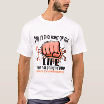Fight Of My Life 2 Uterine Cancer T-Shirt