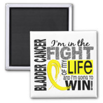 Fight Of My Life Bladder Cancer Magnet