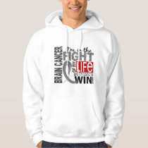 Fight Of My Life Brain Cancer Hoodie