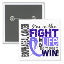 Fight Of My Life Esophageal Cancer Button