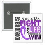 Fight Of My Life Hodgkin's Disease Pinback Buttons