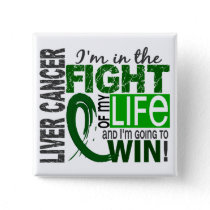 Fight Of My Life Liver Cancer Pinback Button