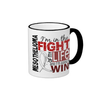 Fight Of My Life Mesothelioma Coffee Mugs