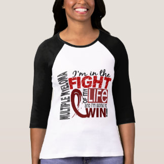 Fight Of My Life Multiple Myeloma T Shirt