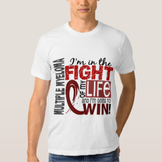 Fight Of My Life Multiple Myeloma T-shirts