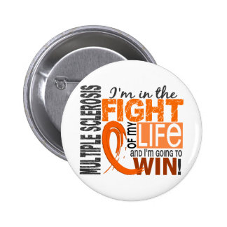 Fight Of My Life Multiple Sclerosis 2 Inch Round Button