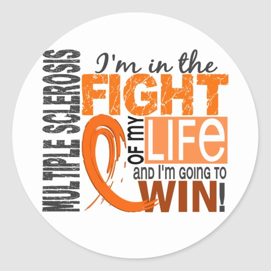 Fight Of My Life Multiple Sclerosis Classic Round Sticker