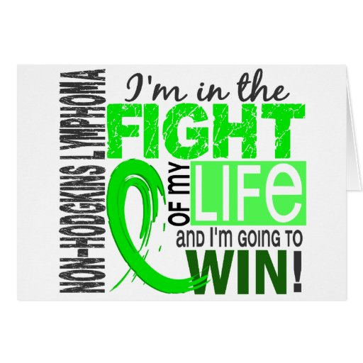 Fight Of My Life Non-Hodgkin's Lymphoma Greeting Card