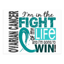 Fight Of My Life Ovarian Cancer Postcard