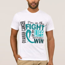 Fight Of My Life Ovarian Cancer T-Shirt