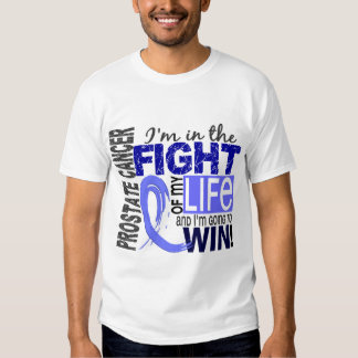 Fight Of My Life Prostate Cancer Tee Shirts